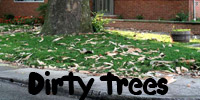 dirty trees